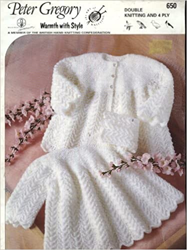 9b4ff90a1ec6 Peter Gregory Knitting Pattern 650   Baby Dress and Matinee Coat (16 ...