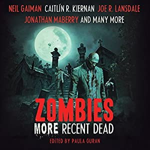 Zombies: More Recent Dead Audiobook
