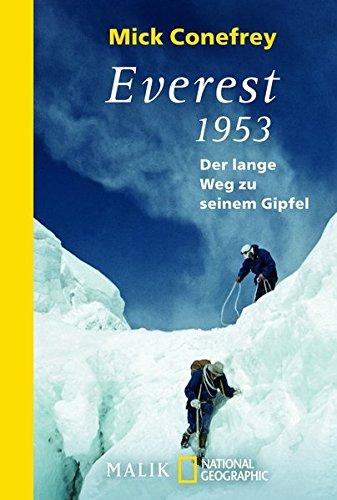Everest 1953: Der lange Weg zu seinem Gipfel Taschenbuch – 12. März 2013 Mick Conefrey Reiner Pfleiderer NG Taschenbuch 349240457X