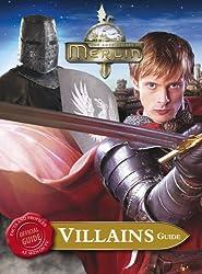 Merlin Villains Guide