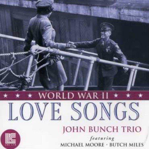 Love Songs Of World War II -  John Bunch Trio, Audio CD