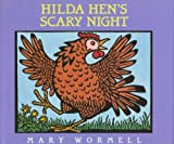 img - for Hilda Hen's Scary Night by Mary Wormell (1996-09-01) book / textbook / text book