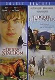 Derby Stallion & Thicker Than Water
