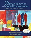 img - for Human Behavior and the Social Environment - Theory and Practice By Lesser & Pope book / textbook / text book