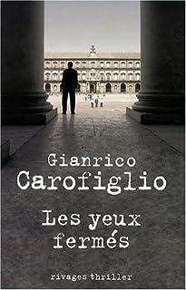 Les yeux fermés, Carofiglio, Gianrico