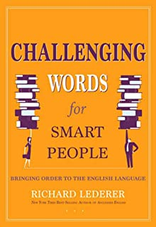 Lederer on Language: A Celebration of English, Good Grammar, and Wordplay