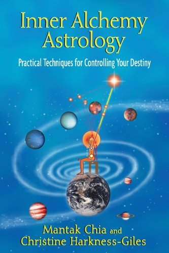 Inner Alchemy Astrology: Practical Techniques for Controlling Your Destiny