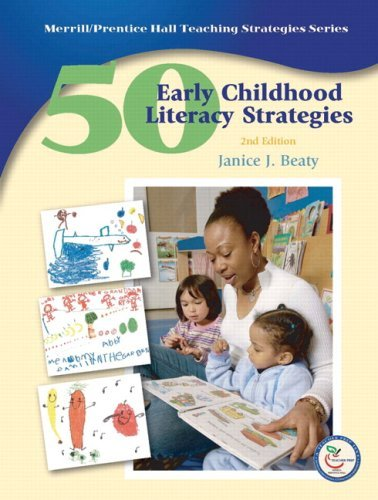 By Janice J. Beaty - 50 Early Childhood Literacy Strategies: 2nd (second) Edition