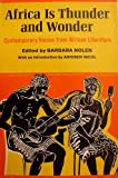 Africa Is Thunder and Wonder, Barbara Nolen, 0684127261