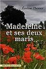 Madeleine et ses deux maris par Thomer