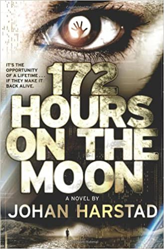 Amazon 172 hours on the moon 9780316182898 johan harstad amazon 172 hours on the moon 9780316182898 johan harstad books fandeluxe