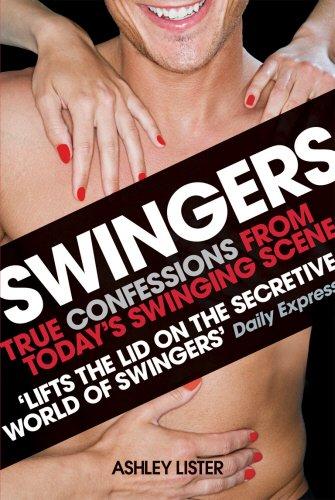 Read Online Swingers: True Confessions from Today's Swinging Scene PDF