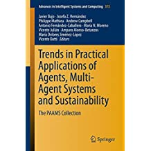 Trends in Practical Applications of Agents, Multi-Agent Systems and Sustainability: The PAAMS Collection