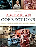 Cengage Advantage Books: American Corrections, Clear, Todd R. and Cole, George F., 049581251X