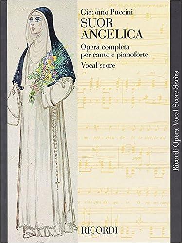 Suor Angelica (Ricordi Opera Vocal Score Series) (Ricordi Opera Vocal Score Series)