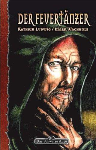 Galotta-Biographie, Bd. 2: Der Feuertänzer (Das Schwarze Auge, Band 95)