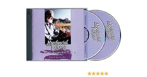 Myofascial Release - Inner Awareness CDs (2): P T  John F