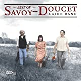 : Best of the Savoy Doucet Cajun Band