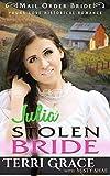Julia Stolen Bride (Young Love Historical Romance Book 3)