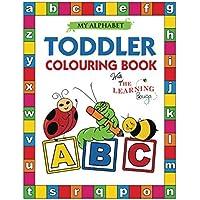 My Alphabet Toddler Colouring Book with The Learning Bugs: Fun Colouring Book for Toddlers & Kids Ages 2, 3, 4 & 5 - Activity Book Teaches ABC, ... Prep Success
