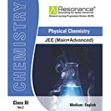 Physical Chemistry (Vol. II) Chemistry Module For JEE Main Advanced (Class XI)