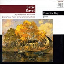 Satie.Ravel: Gymnopedies/Jeaux by Kay Francine - Piano (2000-11-24)