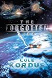 The Forgotten Life, Cole Kordus, 147975725X