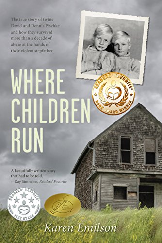 Book: Where Children Run - A true child abuse story (Pischke Twins Book 1) by Karen Emilson