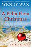 A Bella Flora Christmas (Ten Beach Road Series)