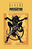 img - for Aliens vs. Predator: The Original Comics Series (30th Anniversary Edition) book / textbook / text book