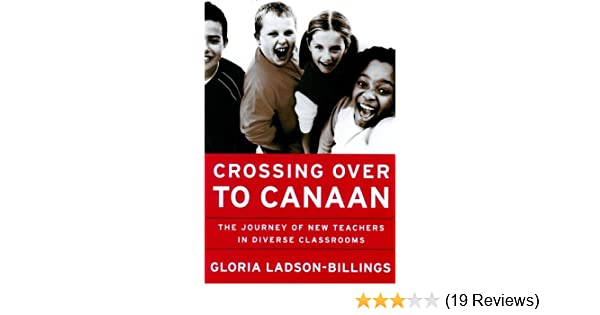 Amazon crossing over to canaan the journey of new teachers in amazon crossing over to canaan the journey of new teachers in diverse classrooms ebook gloria ladson billings kindle store fandeluxe Image collections