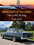 Mercedes W112 Fintail (The 1960s Mercedes Book 4)