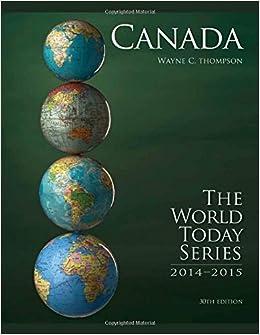 By Wayne C. Thompson Canada 2014 (World Today (Stryker)) (30th Edition)