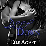 Deep Down: OGs, Book 1 | Elle Aycart