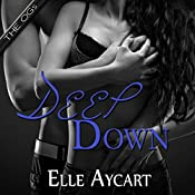 Deep Down : OGs, Book 1 | Elle Aycart