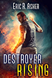 Destroyer Rising (Vesik Book 5)