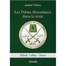Les Frères Musulmans dans le texte: Djihad Califat Charia (French Edition)