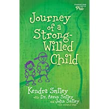 Journey Of A Strong - Willed Child