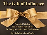 img - for The Gift of Influence book / textbook / text book