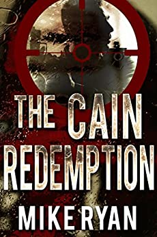 The Cain Redemption (The Cain Series Book 4) by [Ryan, Mike]