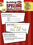 Building Spelling Skills Grade 6+, Evan-Moor, 1557998442