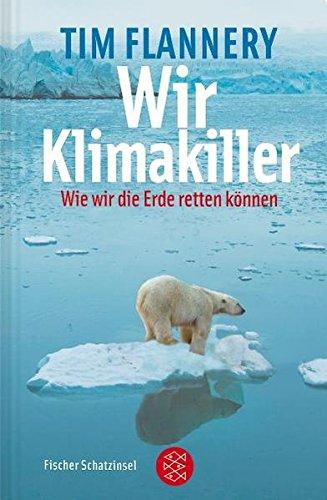 Wir Klimakiller - Wie wir die Erde retten können (Kinderbuch Hardcover)