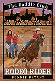 Rodeo Rider (Saddle Club series Book 12)