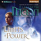 Limits of Power: Paladin's Legacy, Book 4 | Elizabeth Moon