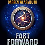 Fast Forward | Darren Wearmouth