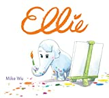 Ellie (Hyperion Picture Book (eBook))