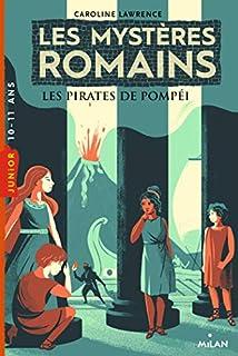 Les mystères romains 03 : Les pirates de Pompéi
