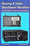 Buying a Used Shortwave Receiver, Fred Osterman, 188212314X