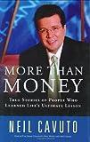 More Than Money, Neil Cavuto, 0060096438
