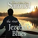 Jezebel's Blues Audiobook by Ruth Wind, Barbara Samuel Narrated by Nicole Colburn